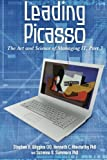 img - for Leading Picasso: The Art and Science of Managing IT, Part 3 book / textbook / text book