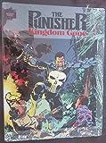 Punisher: Kingdom Gone (Marvel Graphic Novels) (087135652X) by Chuck Dixon