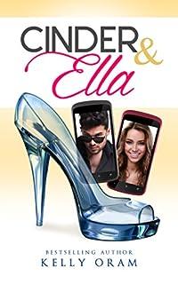 Cinder & Ella by Kelly Oram ebook deal