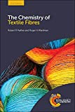 img - for The Chemistry of Textile Fibres book / textbook / text book
