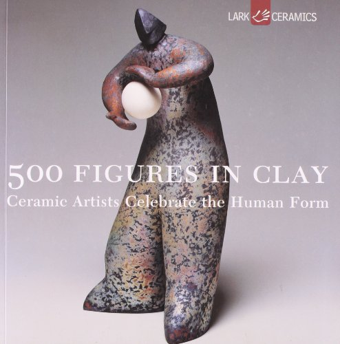500 Figures in Clay: Ceramic Artists Celebrate the Human Form (500 Series) (Figure Sculpture compare prices)