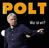 Gerhard Polt 'Wer ist wir?'