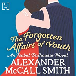 The Forgotten Affairs of Youth Audiobook