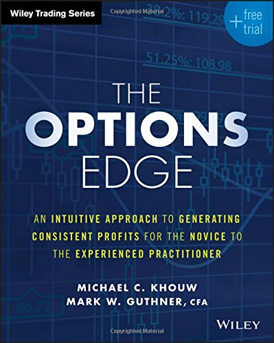 The Options Edge: An Intuitive Approach to Generating Consistent Profits for the Novice to the Experienced Practitioner (Wiley Trading) (Edge Of Understanding compare prices)