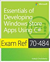 Exam Ref 70-484: Essentials of Developing Windows Store Apps using C# Front Cover