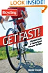 Get Fast!: A Complete Guide to Gainin...
