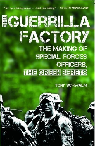 The Guerrilla Factory: The Making of Special Forces Officers, the Green Berets Reissue edition
