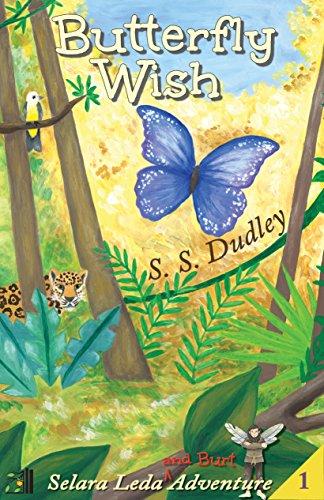 Butterfly Wish (Selara Leda and Burt Book 1)