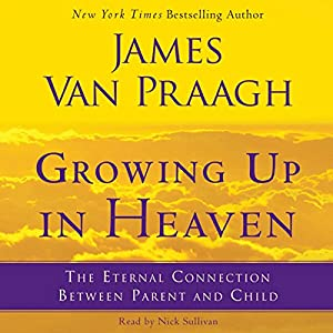 Growing Up in Heaven Audiobook