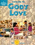 img - for Coming to God's Love - Sadier's New Edition, Activity Workbook Grade for 4, Teacher's Annotated Guide (Coming to Faith) book / textbook / text book