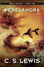 Perelandra: (Space Trilogy, Book Two) (The Space Trilogy)