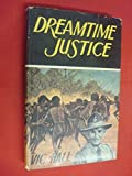 img - for Dreamtime justice book / textbook / text book