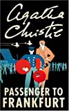 Agatha Christie Passenger to Frankfurt (Masterpiece Edition)