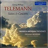 Suites et Concerti - Musica Antiqua Provence Georg Philipp Telemann