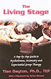 The Living Stage: A Step-by-Step Guide to Psychodrama, Sociometry and Group Psychotherapy