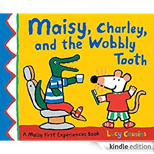 Maisy, Charley, and the Wobbly Tooth - Kindle edition by