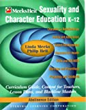 Sexuality and Character Education K-12 Abstinence Edition