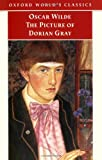 The Picture of Dorian Gray (Oxford Worlds Classics)
