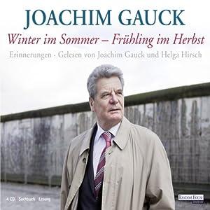 Winter im Sommer - Frühling im Herbst Hörbuch