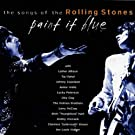 Paint It Blue : The Songs Of The Rolling Stones