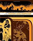 Gilbert Hernandez Love and Rockets: Human Diastrophism: A Love Rockets Book
