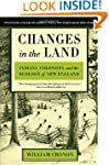 Changes in the Land, Revised Edition:...
