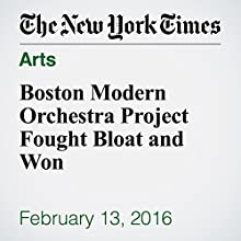 Boston Modern Orchestra Project Fought Bloat and Won Other by David Allen Narrated by Kristi Burns