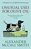 Unusual Uses For Olive Oil (von Igelfeld Entertainments)