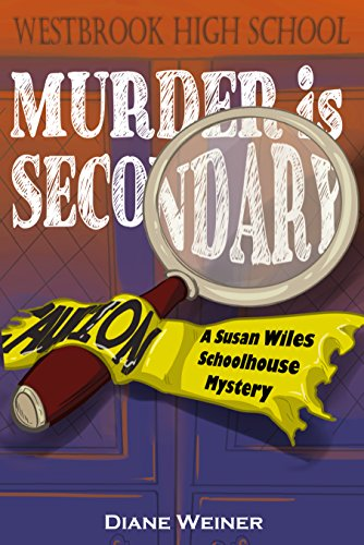 Murder Is Secondary by Diane Weiner ebook deal