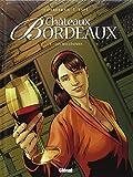 Châteaux Bordeaux, Tome 4 : Les Millésimes