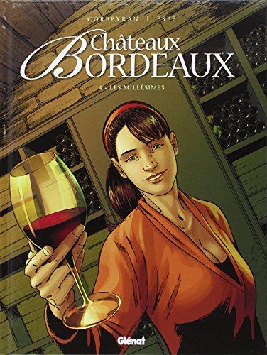 Châteaux Bordeaux (4) : Les millésimes