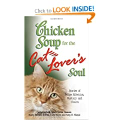 Chicken Soup for the Cat Lover's Soul: Stories of Feline Affection, Mystery and Charm (Chicken Soup for the Soul)