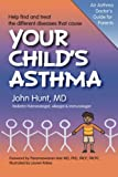 Your Child's Asthma: A Guide for Parents