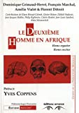 img - for Le Deuxi me Homme en Afrique book / textbook / text book