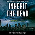 Inherit the Dead: A Novel (       UNABRIDGED) by Lee Child, Lisa Unger, C. J. Box, Lawrence Block, Charlaine Harris, Jonathan Santlofer (editor), Mary Higgins Clark Narrated by Christopher Evan Welch