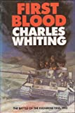 First Blood: Battle of the Kasserine Pass, 1943 (0436570920) by Whiting, Charles