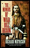 The Memoirs of Wild Bill Hickok (0515117803) by Matheson, Richard
