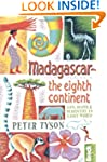 Madagascar: The Eighth Continent: Lif...