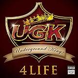 Underground Kingz UGK 4 Life