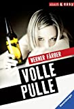 Volle Pulle (RTB - Short & Easy)