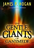 The Gentle Giants of Ganymede (The Giants series, Book 2)