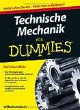 Technische Mechanik für Dummies (Fur Dummies)