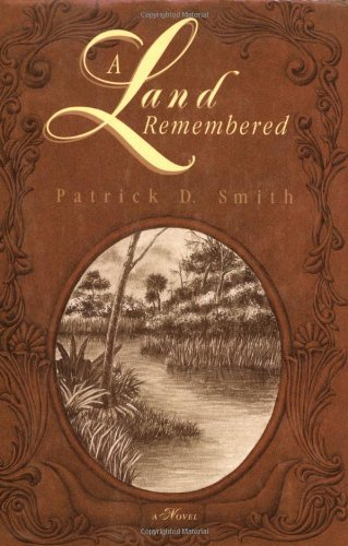 A Land Remembered, Patrick D. Smith