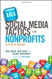 img - for 101 Social Media Tactics for Nonprofits: A Field Guide book / textbook / text book