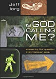 img - for Is God Calling Me?: Answering the Question Every Leader Believer Asks book / textbook / text book