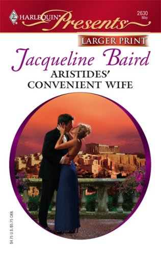 Aristides' Convenient Wife (Harlequin Presents: a Mediteranian Marriage), JACQUELINE BAIRD