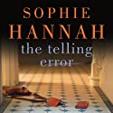 The Telling Error: Culver Valley Crime, Book 9 Audiobook by Sophie Hannah Narrated by David Thorpe, Julia Barrie