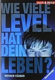 img - for Wie viele Level hat dein Leben? book / textbook / text book