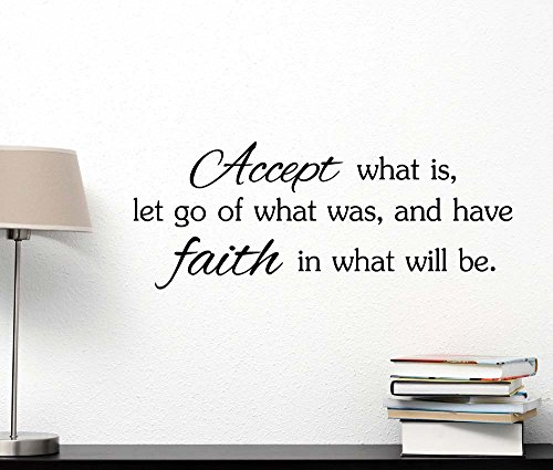 Accept what is let go of what was and have faith in what will be God cute Wall Vinyl Religious Inspirational Quote lettering Art Saying Sticker stencil nursery wall decor (Have Faith In Your Kitchen compare prices)