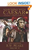 Marching With Caesar-Antony and Cleopatra: Part I-Antony